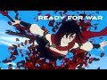 RWBY AMV Ready For War mp3