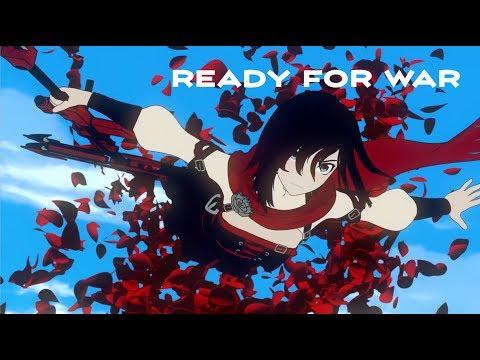 RWBY AMV ~ Ready for War