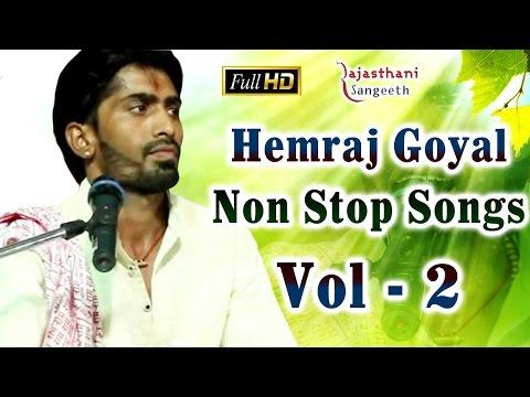 Hemraj Goyal (हेमराज गोयल)|| Non Stop Songs - 2 || Live HD || Rajasthani Music