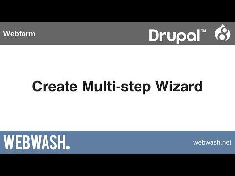 Using Webform in Drupal 8, 2.2: Create Multi-step Wizard