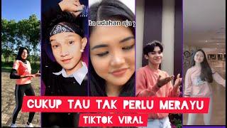 [Kumpulan Vedio TikTok!! DJ Cukup Tau JaNgAn Merayu||Viral]