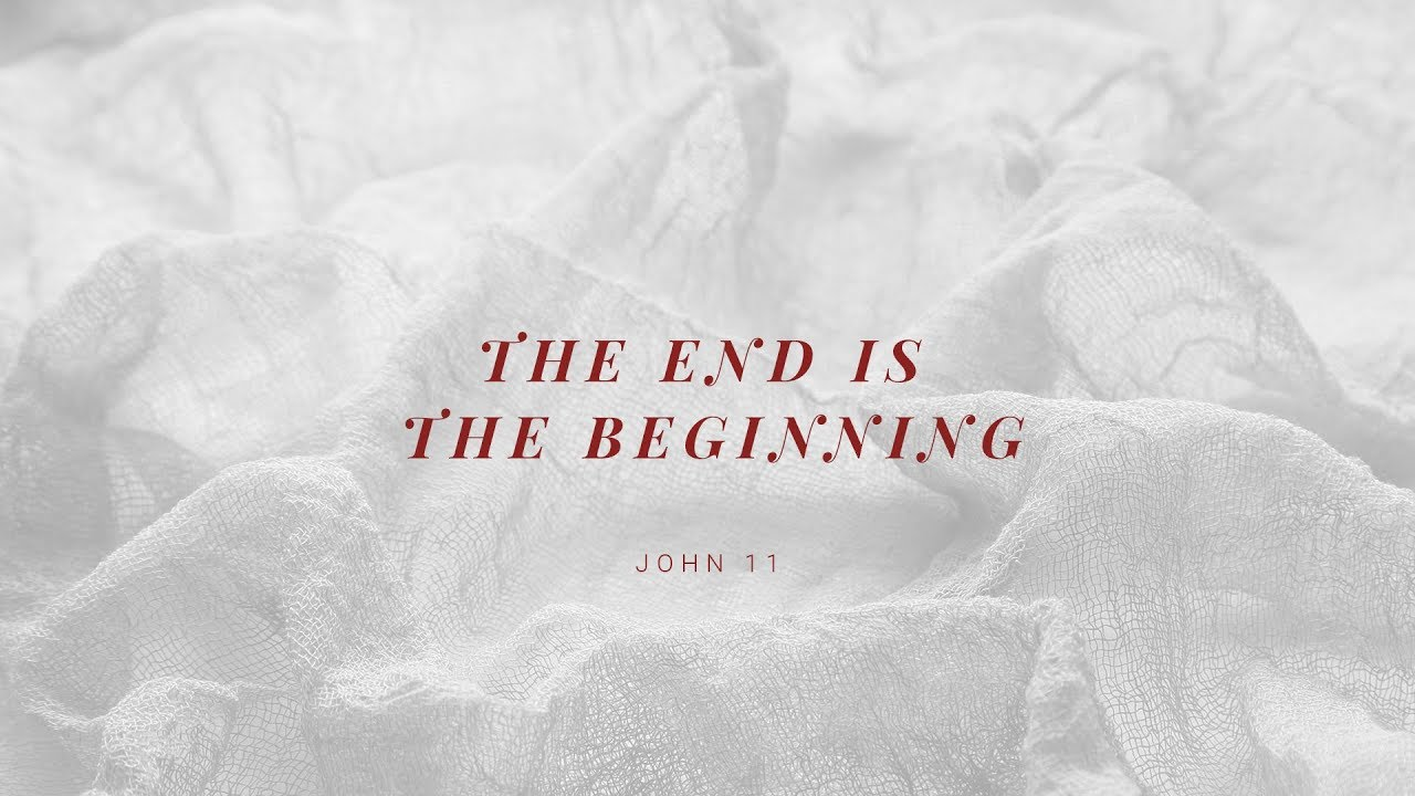 The End is the Beginning // Easter Sunday