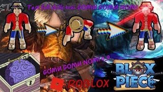 ROBLOX | Review trái ác quỷ GOMU GOMU NOMI Full skills trong BLOX PIECE | Virus HYV