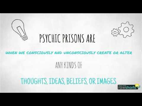 psychic prisons