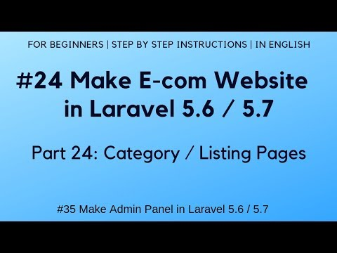 #24 Make E-commerce website in Laravel 5.6 | #35 Admin Panel | Category / Listing Pages