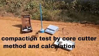 Dry density of soil compaction test by core cutter method and calculations road construction Civil.