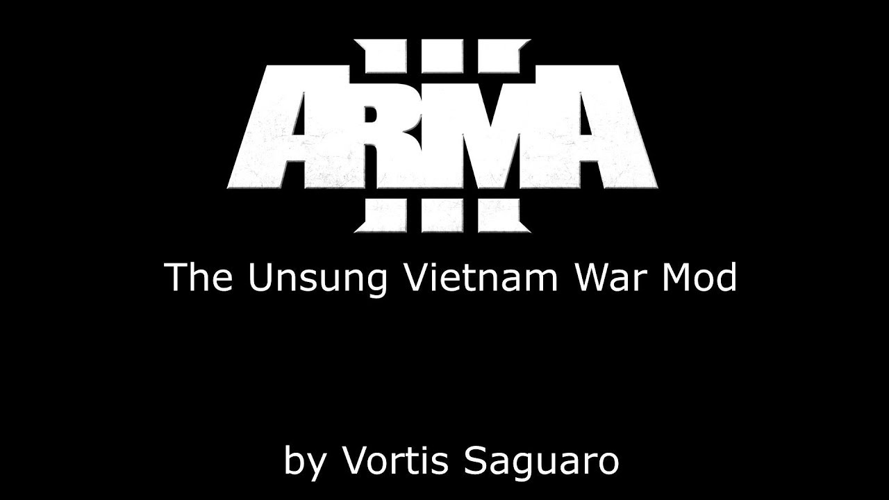 The Unsung Vietnam War Mod 3 0E - Echo Released !!! - ARMA 3