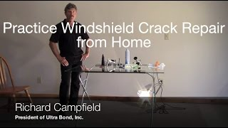 Practice Windshield Crack Repair From Home