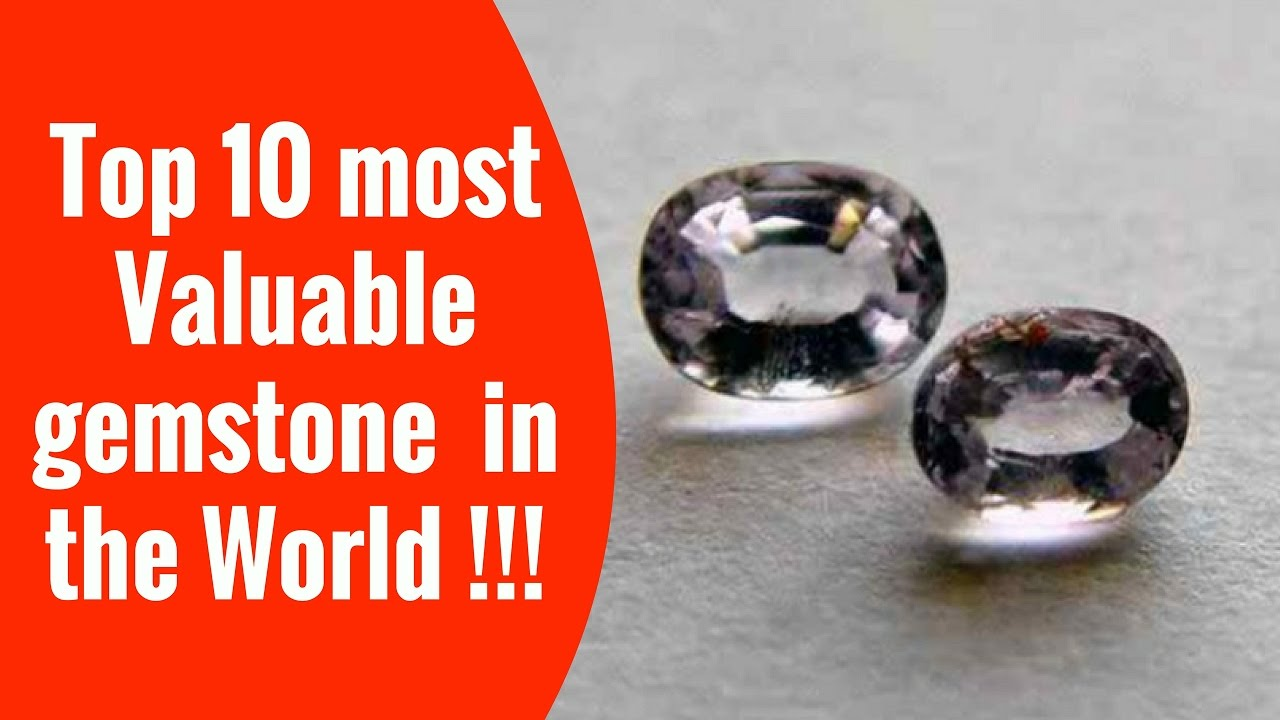 Top 10 most Valuable gemstone rock type gems in the World ...