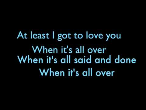 Alicia Keys- When It's All Over Lyrics