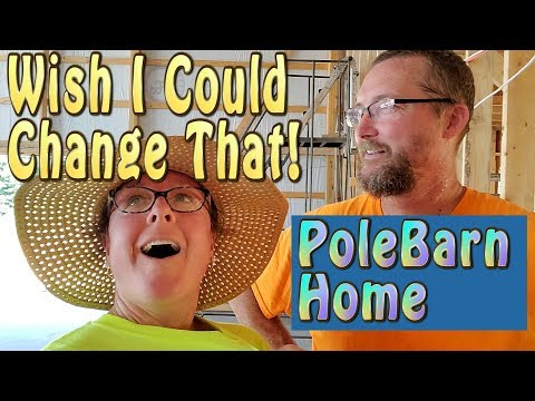 Some Things We Would Change || Polebarn Homebase Construction|| Motorhome RV Living