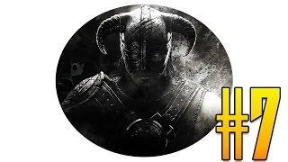 ОГОНЬ В ГРУДИ И ЖОПЕ - Прохождение The Elder Scrolls V: Skyrim #7