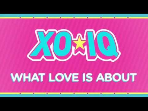 XO-IQ - What Love Is About [Official Audio | From the TV Series Make It Pop]