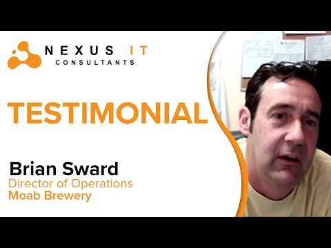 Nexus IT Testimonials: Brian Sward of Moab Brewery   Nexus IT Consultants  