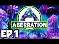 ARK: Aberration Ep.1 - NEW DINOSAURS & CREATURES IN A NEW MODDED WORLD!! (Modded Dinosaurs Gameplay)