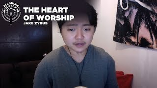 The Heart Of Worship - Jake Zyrus | #ArtistsAtHomeSessions