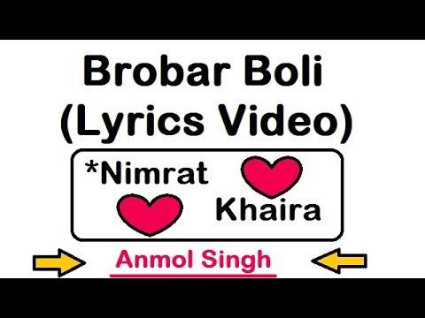 Brobar Boli ( Lyrics Video ) | Nimrat Khaira | White Hill Music | Latest Punjabi Song 2018