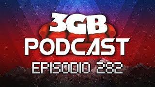 Podcast: Episodio 282, Tenemos que Hablar | 3GB