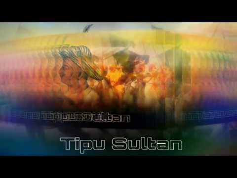 Tipu Sultan Dj Song 2018 with New Images of Tipu sultan