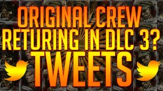 Black Ops 2 Zombies: Original Crew Returning To Zombies Storyline Tweets! DLC 3 or 4?