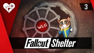 Fallout Shelter | Убежище WLG ► 3