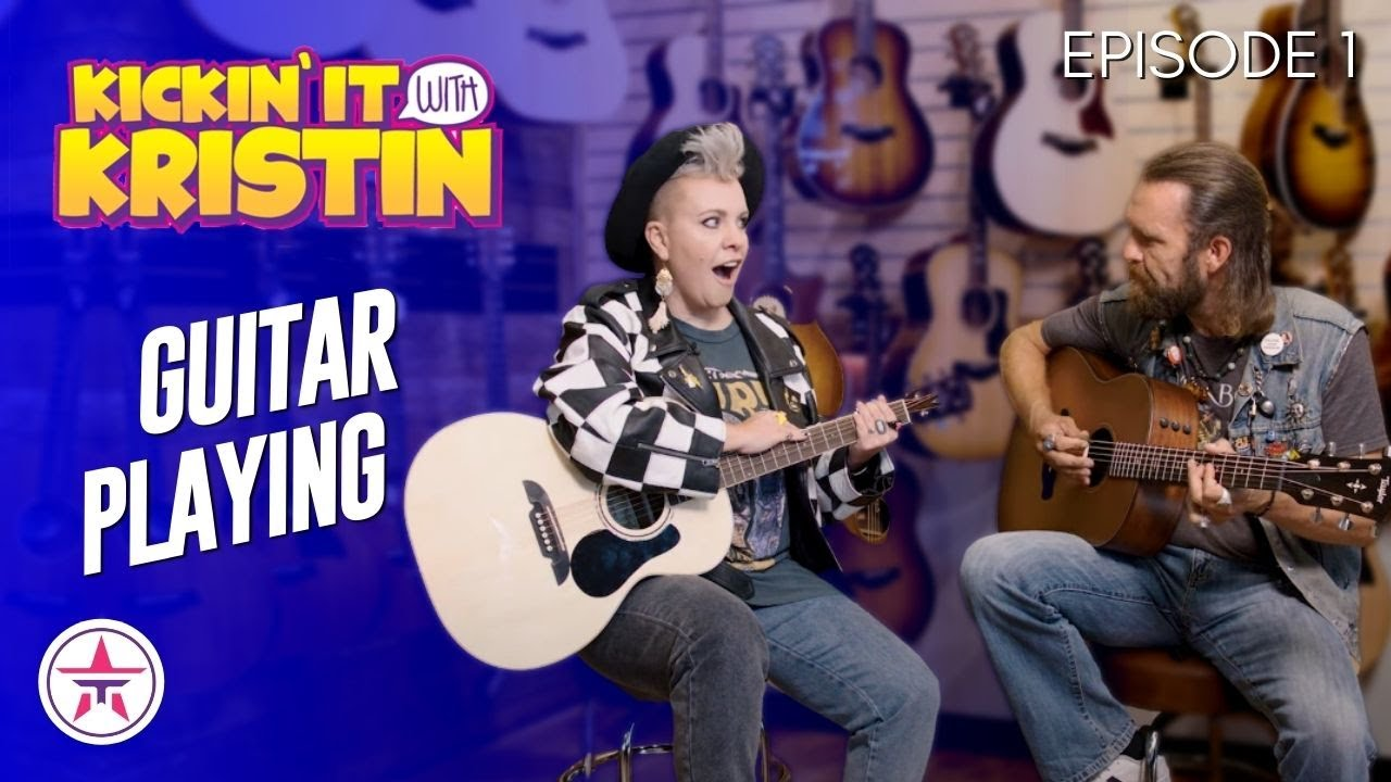 Learning How To Play The Guitar   Kickin' It With Kristin Episode 1