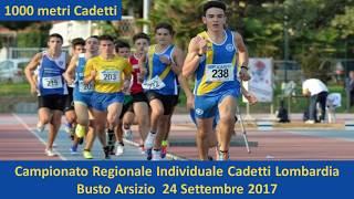Busto Arsizio 1000m Cadetti 2002 3 Campionati Regionali Individuali 23 Settembre 2017