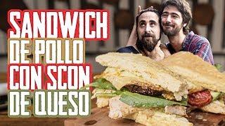 Sandwich de Pollo Sentado con Scones de Queso   Cook & Laucha 2x1
