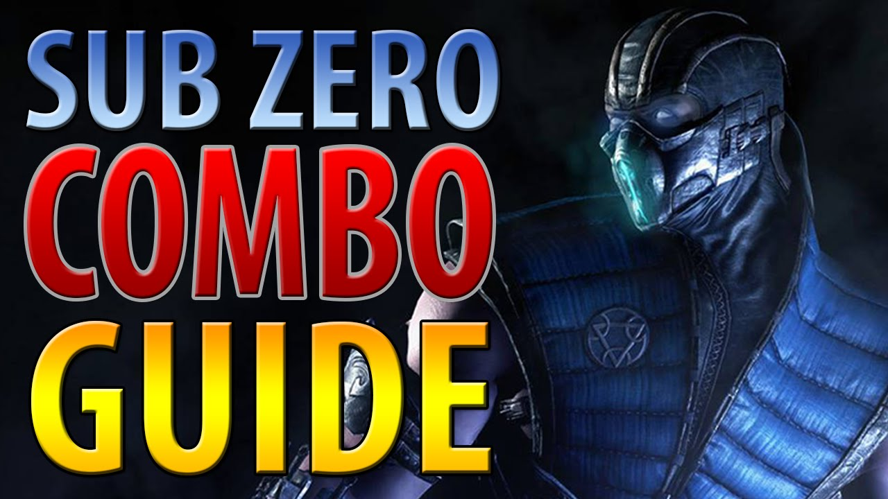 Sub Zero Combo Guide Mortal Kombat X Easy To Advanced Youtube