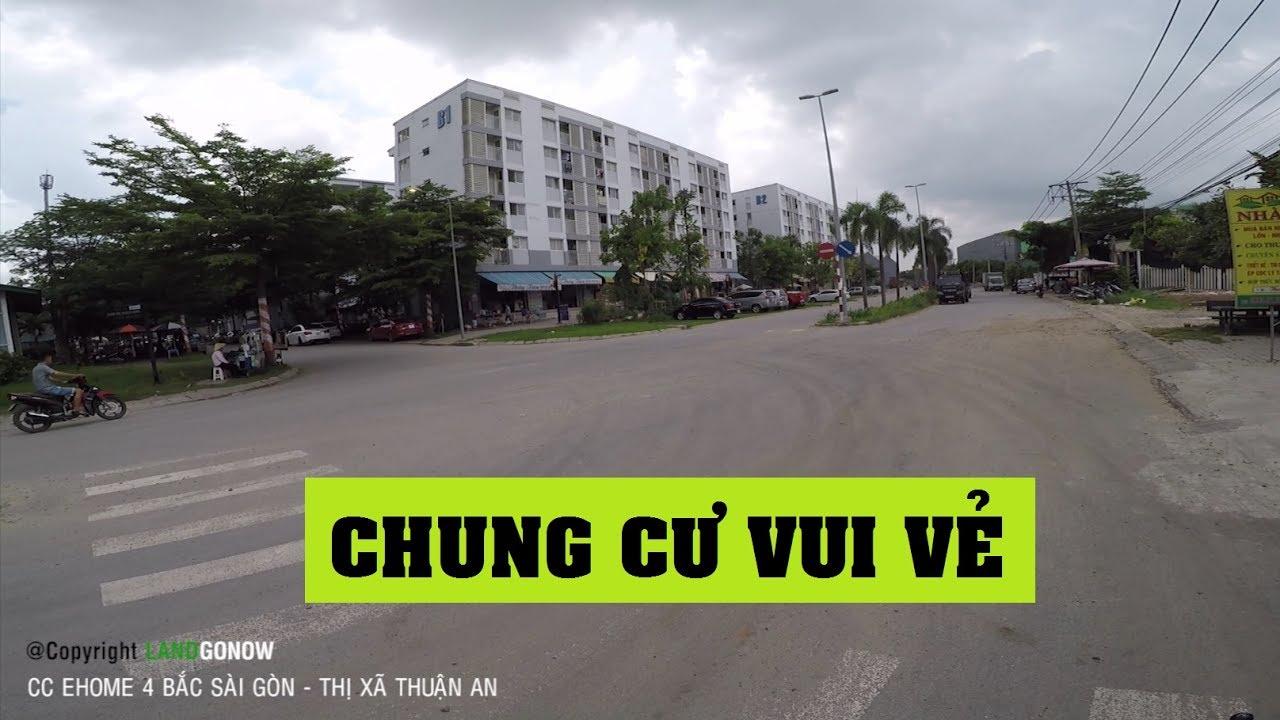 Chung cư Ehome 4 Bắc Sài Gòn, Quốc Lộ 13, Vĩnh Phú, TX.Thuận An, Bình Dương – Land Go Now ✔