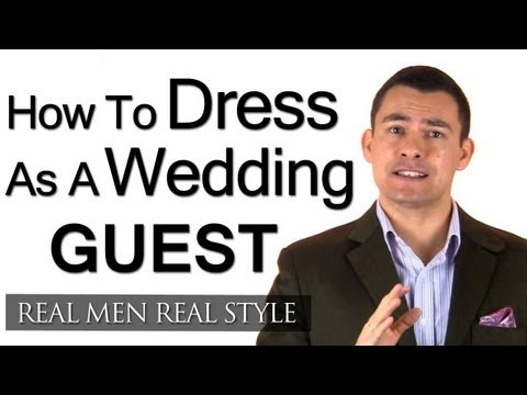 How A Male Guest Should Dress For Wedding Engagement Party Mens Style Advice