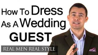 How A Male Guest Should Dress For A Wedding Engagement Party - Men's Style Advice