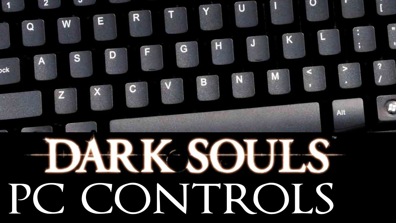 dark souls tutorials pc controls youtube. Black Bedroom Furniture Sets. Home Design Ideas