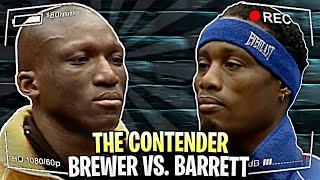 THE CONTENDER SEASON TWO EPISODE: GRADY BREWER vs. VINROY BARRETT