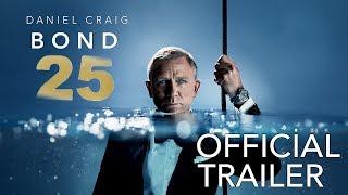 Bond 25 (2020) Official Trailer #1 [extended Movie Clip] Fm Concept