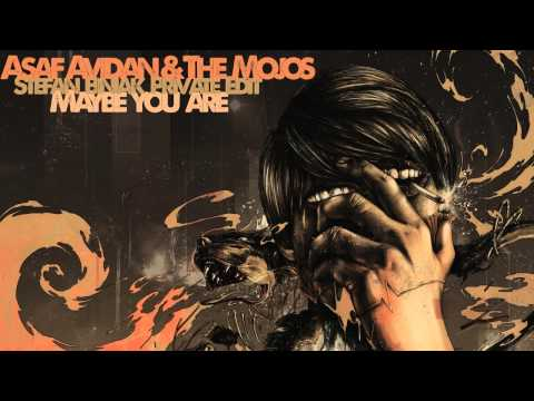 ASAF AVIDAN  & THE MOJOS - MAYBE YOU ARE (Stefan Biniak Private Edit)