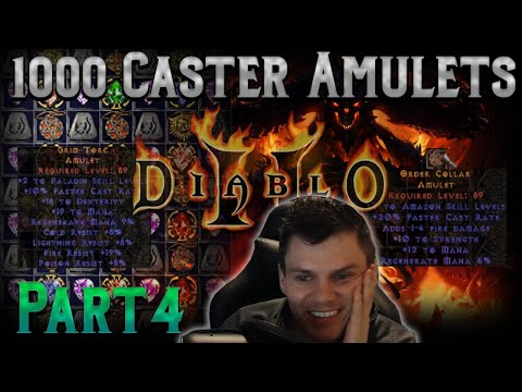 1000 Caster Amulets Part 4 - Crafting really sucks sometimes in Diablo 2... lol