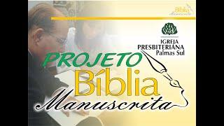 PROJETO BÍBLIA MANUSCRITA