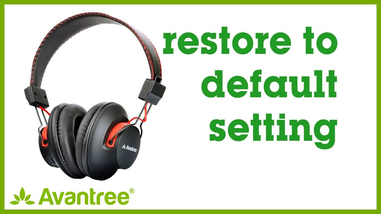 Avantree How To Bluetooth Over The Ear Headphones Reset To