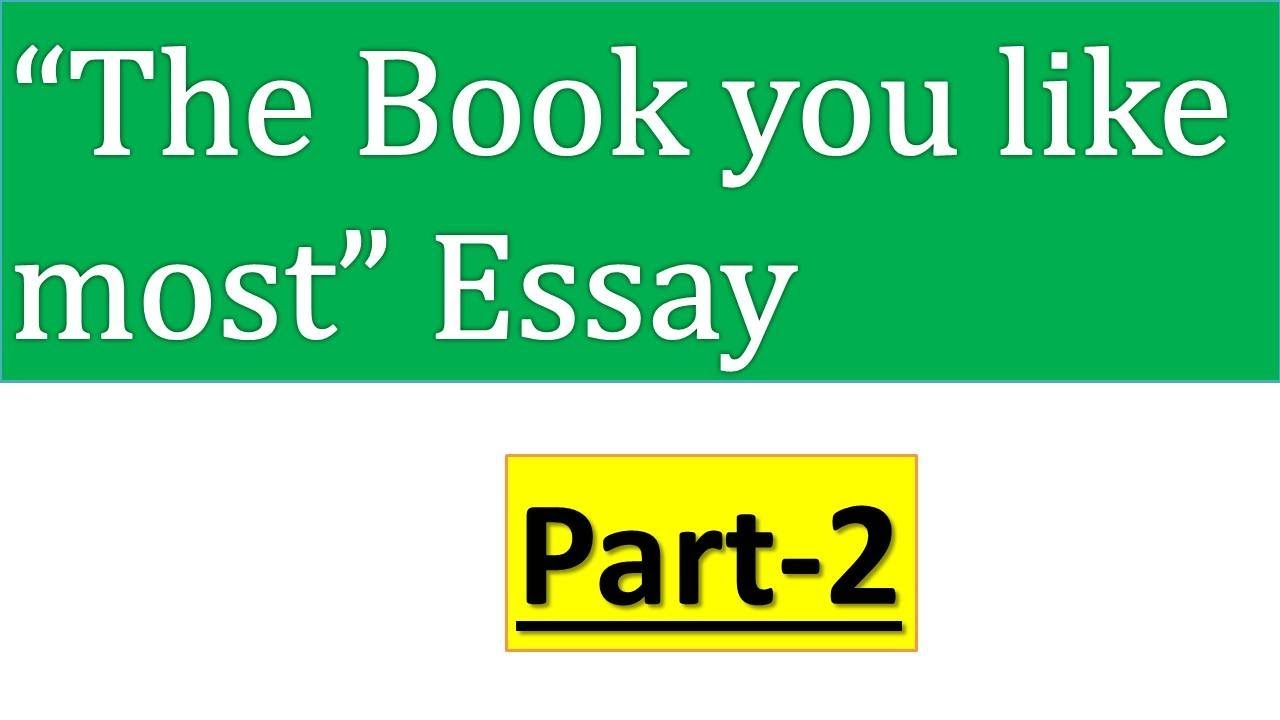 essay on the book you like most