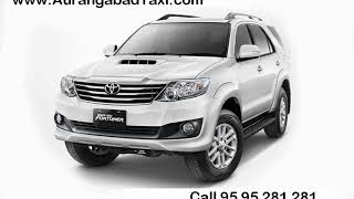 Fortuner car on rent in Aurangabad - Call 95 95 281 281