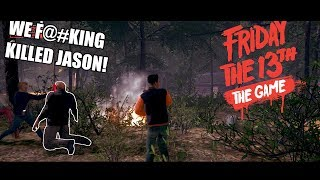 Friday the 13th: The Game - We F@%KING KILLED JASON!!!