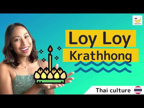 All you need to know about Thai Loy Krathong Festival (ลอยกระทง)
