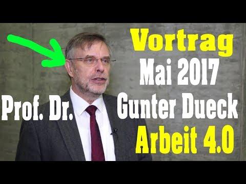 Prof. Dr. Gunter Dueck GENIALER VORTRAG zum Thema ARBEIT 4.0