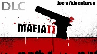 "(Classics) Mafia 2 DLC Playthrough Joe's Adventures - ""Witness"""