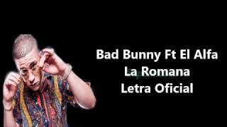 Bad Bunny Ft El Alfa - La Romana - Letra Oficial (Pasame La Hookah Letra)