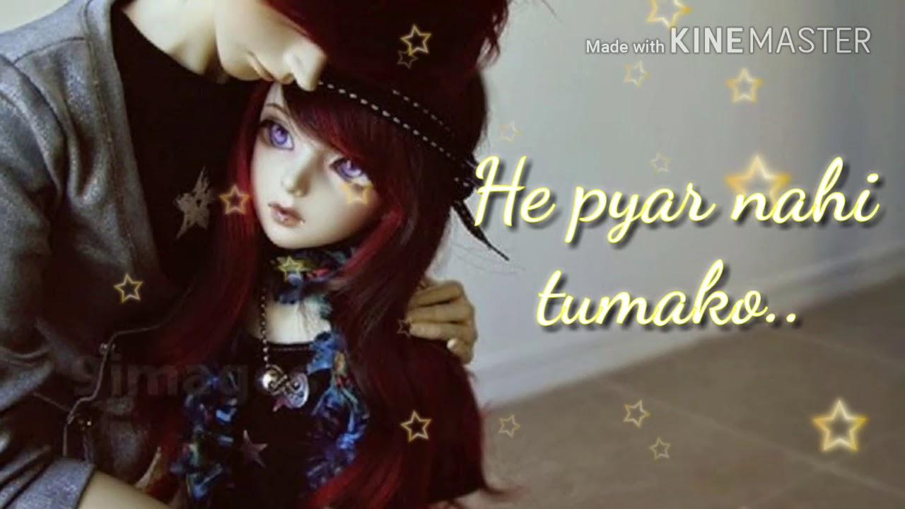 Lo man liya hamane (doll status) #1
