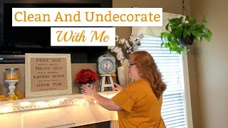 Clean and Undecorate With Me   Fall 2018