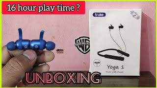 #truke yoga 1 wireless nickband earphone unboxing
