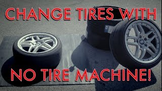 Changing tires with NO TIRE MACHINE! Do it yourself for free.